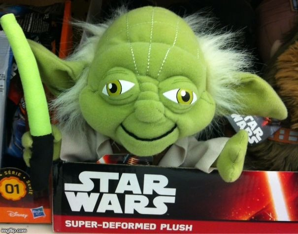 Dis the master, they did! | . | image tagged in star wars fail,yoda,toy fail,fail week | made w/ Imgflip meme maker