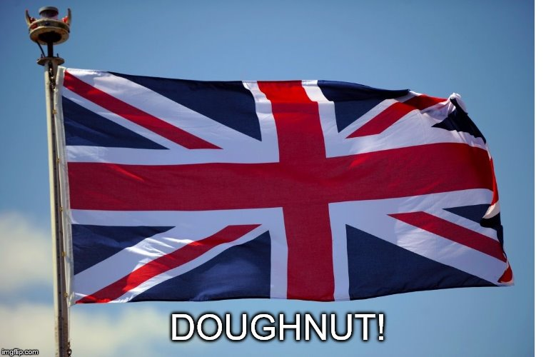 British Flag | DOUGHNUT! | image tagged in british flag | made w/ Imgflip meme maker