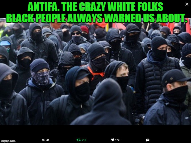 "The popular thing used to be ""y'all crazy a&& white people."". Well, it's come true. LOL 