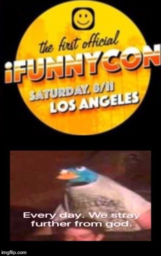 Hell on earth at iNotFunny con | image tagged in ifunny,memes,convention,comic con | made w/ Imgflip meme maker