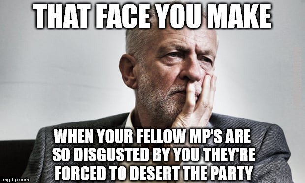 Corbyn - Frank Field | THAT FACE YOU MAKE WHEN YOUR FELLOW MP'S ARE SO DISGUSTED BY YOU THEY'RE FORCED TO DESERT THE PARTY #WEARECORBYN | image tagged in communist socialist,party of haters,momentum students,corbyn eww,anti-semite and a racist,wearecorbyn weaintcorbyn | made w/ Imgflip meme maker