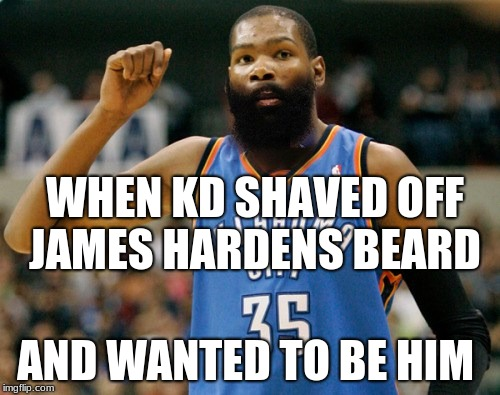 63128675c44 WHEN KD SHAVED OFF JAMES HARDENS BEARD AND WANTED TO BE HIM