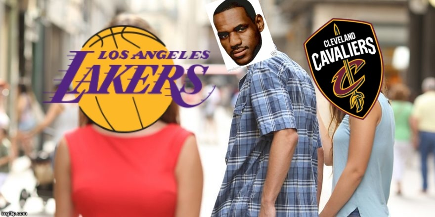 image tagged in lebron james,cleveland cavaliers,los angeles lakers | made w/ Imgflip meme maker