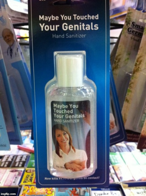 Perfect reason to need this product! | . | image tagged in wash your hands,restroom,germs,sanitizer,eww | made w/ Imgflip meme maker