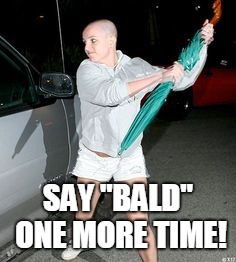 "Britney Spears Bald  | SAY ""BALD"" ONE MORE TIME! 