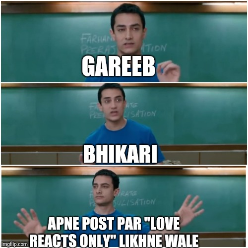 "3 idiots | GAREEB APNE POST PAR ""LOVE REACTS ONLY"" LIKHNE WALE BHIKARI 