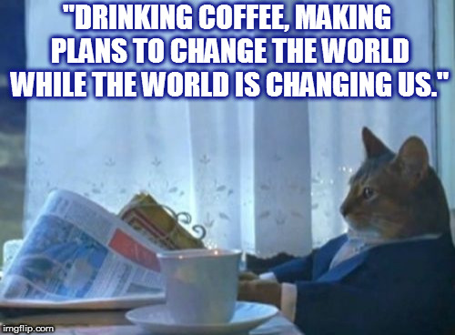 "DMB Stay Or Leave | ""DRINKING COFFEE, MAKING PLANS TO CHANGE THE WORLD WHILE THE WORLD IS CHANGING US."" 
