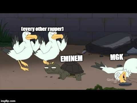 (every other rapper) EMINEM                      MGK | image tagged in -0 | made w/ Imgflip meme maker