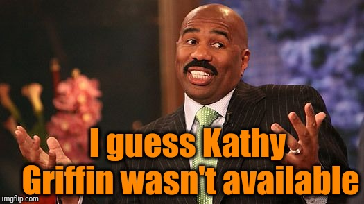shrug | I guess Kathy Griffin wasn't available | image tagged in shrug | made w/ Imgflip meme maker