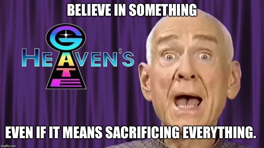 BELIEVE IN SOMETHING EVEN IF IT MEANS SACRIFICING EVERYTHING. | image tagged in nike | made w/ Imgflip meme maker