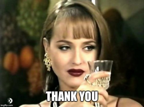 Paola Bracho Salud | THANK YOU | image tagged in paola bracho salud | made w/ Imgflip meme maker