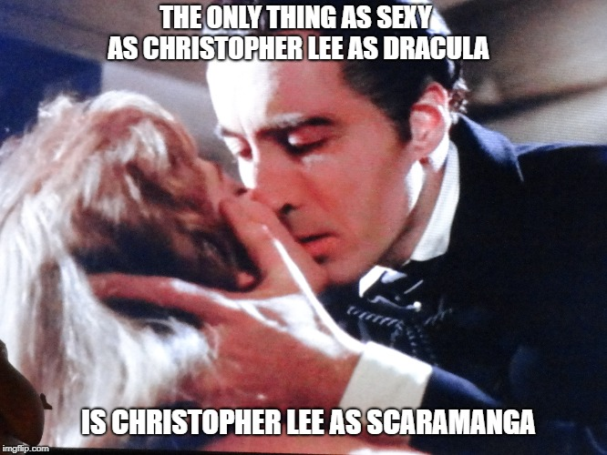 Christopher Lee | THE ONLY THING AS SEXY AS CHRISTOPHER LEE AS DRACULA IS CHRISTOPHER LEE AS SCARAMANGA | image tagged in christopher lee,dracula,scaramanga,bond,saruman,dooku | made w/ Imgflip meme maker