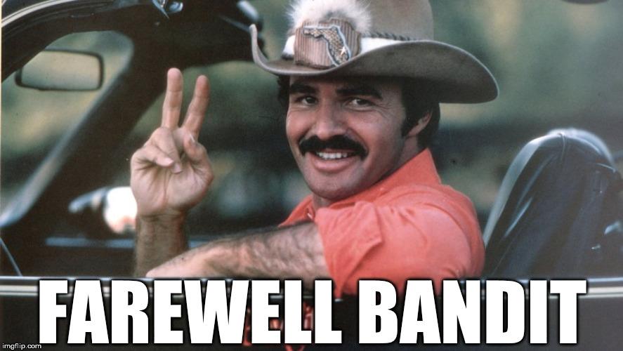 Bandits Last Ride Imgflip