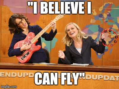 "Saturday Night's alright | ""I BELIEVE I CAN FLY"" 
