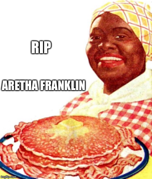 RIP ARETHA FRANKLIN | made w/ Imgflip meme maker