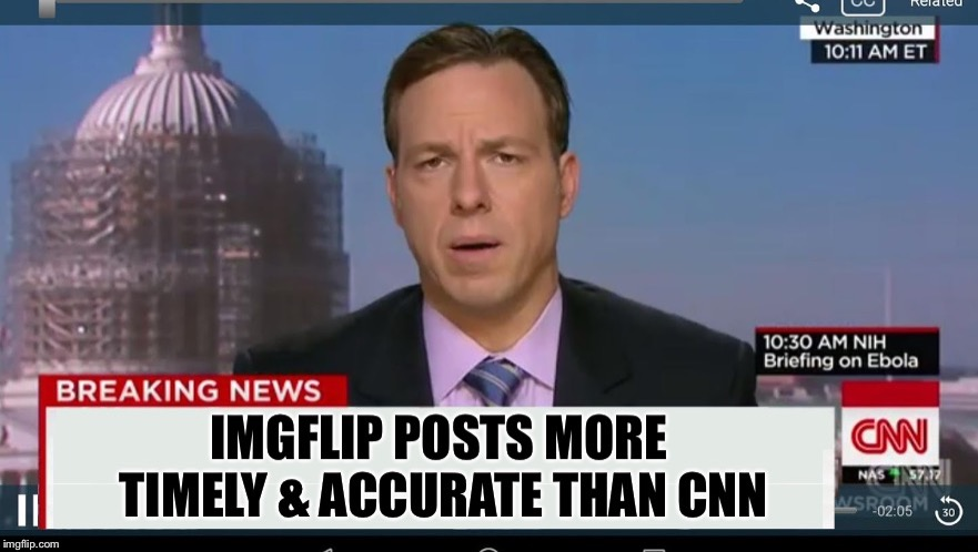 And in other news, CNN fails in bid to take over Imgflip | . | image tagged in cnn breaking news template,imgflip,meme,funny meme,lame stream media,lmao | made w/ Imgflip meme maker