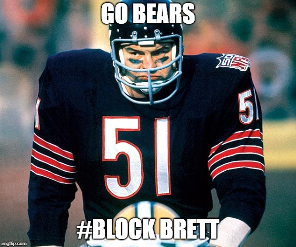 GO BEARS #BLOCK BRETT | image tagged in brett kavanaugh | made w/ Imgflip meme maker