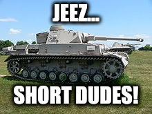 JEEZ... SHORT DUDES! | made w/ Imgflip meme maker