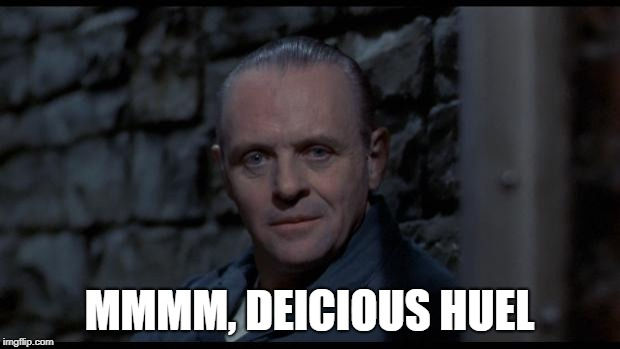 hannibal lecter silence of the lambs | MMMM, DEICIOUS HUEL | image tagged in hannibal lecter silence of the lambs | made w/ Imgflip meme maker