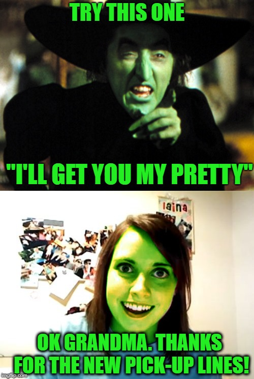 "Family Ties  | TRY THIS ONE ""I'LL GET YOU MY PRETTY"" OK GRANDMA. THANKS FOR THE NEW PICK-UP LINES! 