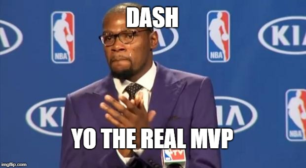 You The Real MVP Meme | DASH YO THE REAL MVP | image tagged in memes,you the real mvp | made w/ Imgflip meme maker