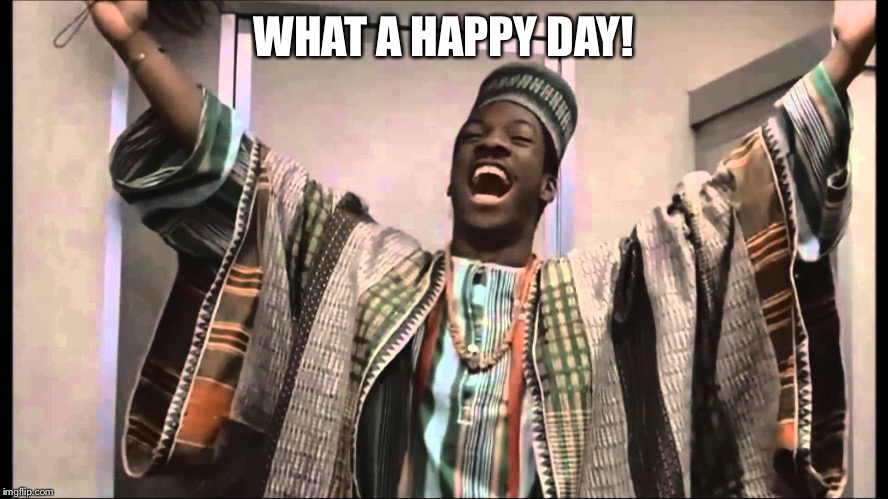 gong gong | WHAT A HAPPY DAY! | image tagged in gong gong | made w/ Imgflip meme maker
