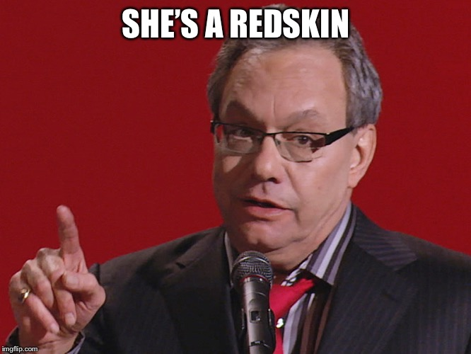 Crock of meme | SHE'S A REDSKIN | image tagged in crock of meme | made w/ Imgflip meme maker