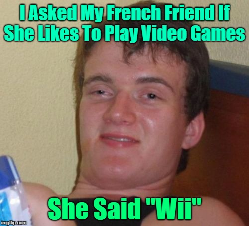"France's Favorite Game  | I Asked My French Friend If She Likes To Play Video Games She Said ""Wii"" 