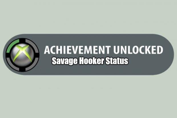 achievement unlocked |  Savage Hooker Status | image tagged in achievement unlocked | made w/ Imgflip meme maker
