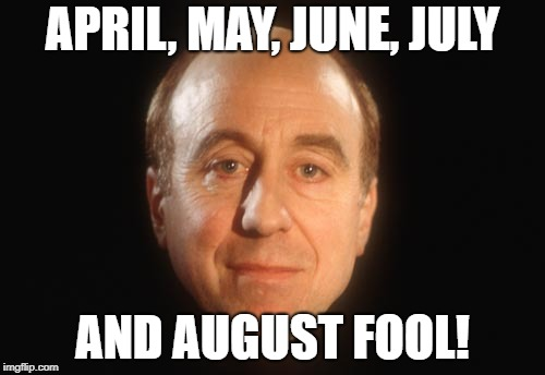 Jape of the Decade! | APRIL, MAY, JUNE, JULY AND AUGUST FOOL! | image tagged in holly red dwarf | made w/ Imgflip meme maker