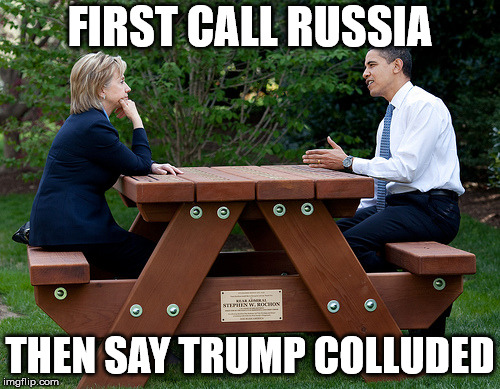 hillary clinton Obama bench nomination deal bargain election | FIRST CALL RUSSIA THEN SAY TRUMP COLLUDED | image tagged in hillary clinton obama bench nomination deal bargain election | made w/ Imgflip meme maker