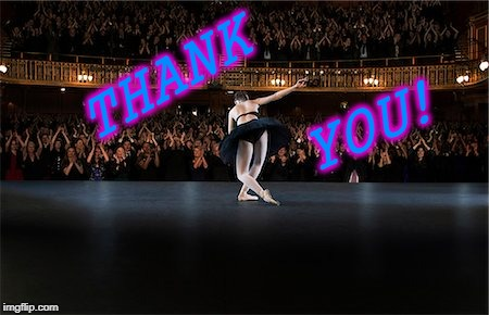 Ballerina thank you | THANK YOU! | image tagged in ballerina thank you | made w/ Imgflip meme maker