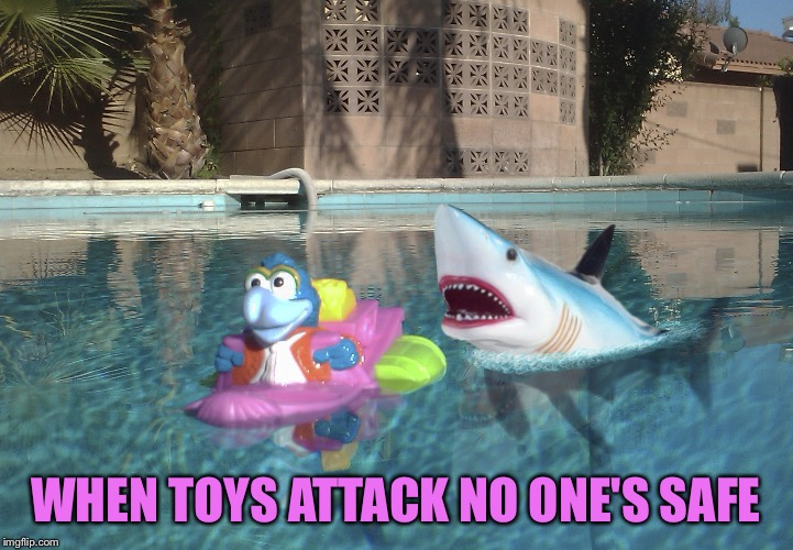 WHEN TOYS ATTACK NO ONE'S SAFE | made w/ Imgflip meme maker