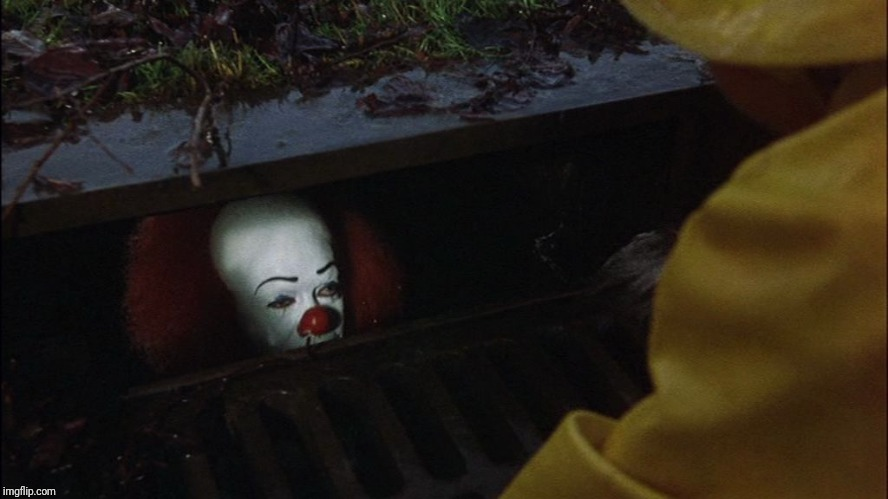 it clown in sewer | image tagged in it clown in sewer | made w/ Imgflip meme maker