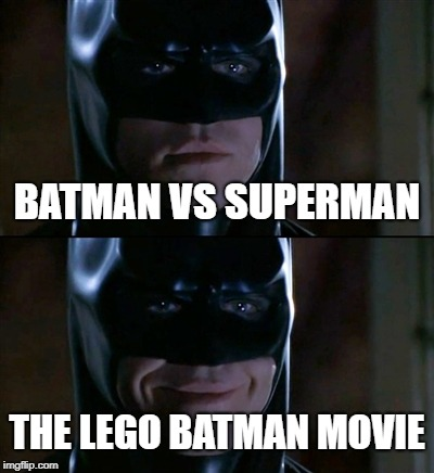 Batman Smiles | BATMAN VS SUPERMAN THE LEGO BATMAN MOVIE | image tagged in memes,batman smiles | made w/ Imgflip meme maker