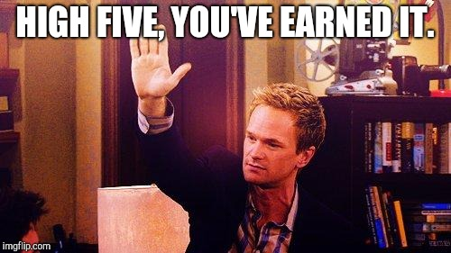 High Five Barney | HIGH FIVE, YOU'VE EARNED IT. | image tagged in high five barney | made w/ Imgflip meme maker