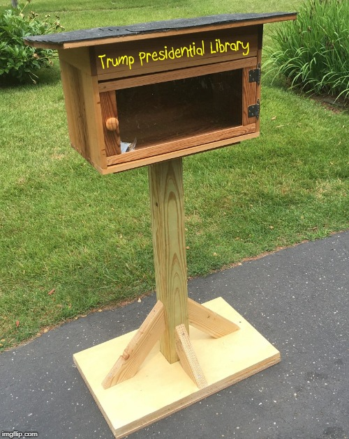 image tagged in trump,45,president,tiny hands tiny mind tiny library | made w/ Imgflip meme maker