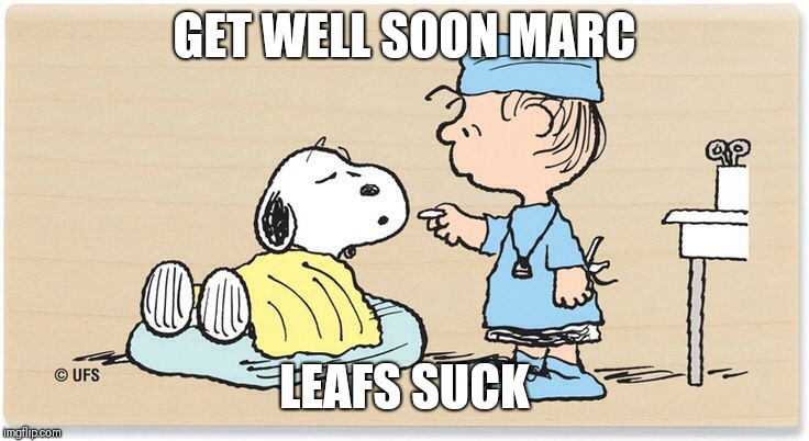 Get well soon | GET WELL SOON MARC LEAFS SUCK | image tagged in get well soon | made w/ Imgflip meme maker