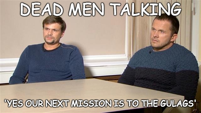 Bungling SVR agents looking forward to next mission in a Gulag. | DEAD MEN TALKING 'YES OUR NEXT MISSION IS TO THE GULAGS' | image tagged in svr,gulag,novichok,russians | made w/ Imgflip meme maker