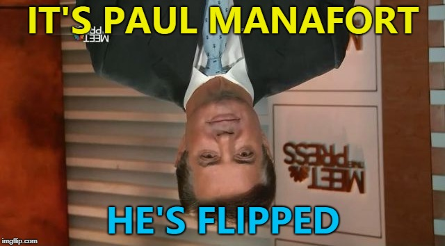 He's co-operating with Robert Mueller... | IT'S PAUL MANAFORT HE'S FLIPPED | image tagged in paul manafort eye droop,memes,paul manafort,robert mueller,russia investigation,donald trump | made w/ Imgflip meme maker