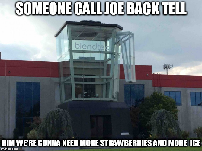 somebody call joe tell him we're  makin more than we thought. |  SOMEONE CALL JOE BACK TELL; HIM WE'RE GONNA NEED MORE STRAWBERRIES AND MORE  ICE | image tagged in strawberries,ice,joe,call,back | made w/ Imgflip meme maker