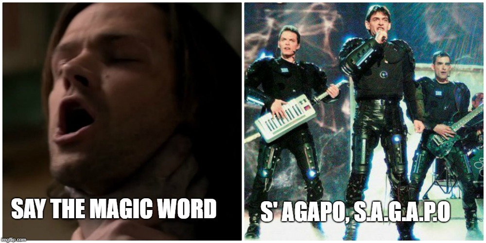 Supernatural meets Eurovision | SAY THE MAGIC WORD S' AGAPO, S.A.G.A.P.O | image tagged in supernatural,sam winchester,eurovision,supernatural sam,greece,eurovision 2002 | made w/ Imgflip meme maker