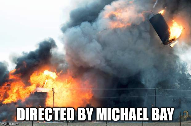 DIRECTED BY MICHAEL BAY | image tagged in explosions | made w/ Imgflip meme maker