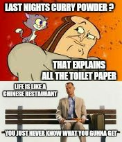 Sounds fishy  | SOMETHING FISHY | image tagged in memes,forrest gump,ren and stimpy,bad food,butthurt | made w/ Imgflip meme maker