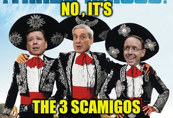 3 Scamigos | NO , IT'S THE 3 SCAMIGOS | image tagged in 3 scamigos | made w/ Imgflip meme maker