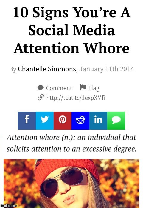 Social Media Whore | . | image tagged in social media whore | made w/ Imgflip meme maker