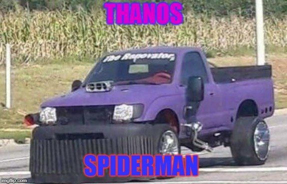 Thanos Vs SpiderMan | THANOS SPIDERMAN | image tagged in thanos | made w/ Imgflip meme maker