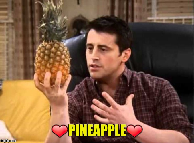 Pineapple | ❤PINEAPPLE❤ | image tagged in pineapple | made w/ Imgflip meme maker