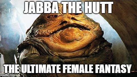 Jabba The Hutt Memes Gifs Imgflip