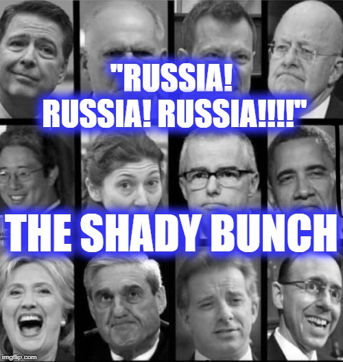 "RUSSIA RUSSIA RUSSIA | ""RUSSIA! RUSSIA! RUSSIA!!!!"" THE SHADY BUNCH 
